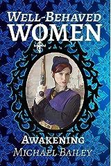 Well-Behaved Women - Awakening Kindle Edition