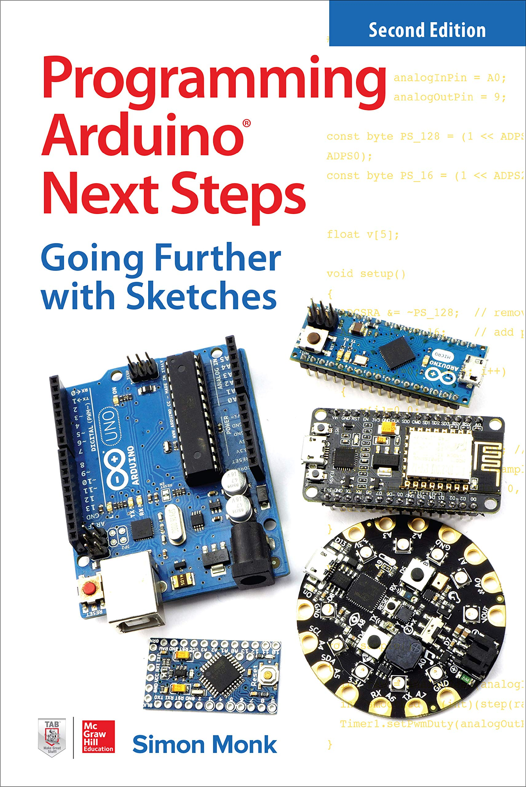 Programming Arduino Next Steps  Going Further With Sketches Second Edition  English Edition