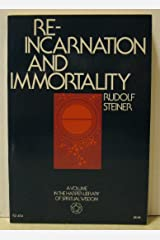 Reincarnation and Immortality Paperback