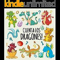 Cuenta los Dragones!: ¡Un divertido libro de conteo para niños de 2 a 6 años!
