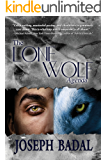 The Lone Wolf Agenda (Danforth Saga Book 4)