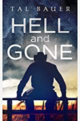 Hell and Gone: Gay Western Romantic Suspense Kindle Edition