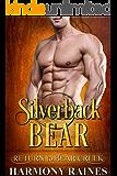 Silverback Bear (Return to Bear Creek Book 10)