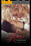 Amor em jogo: Luxúria (Sete Pecados Livro 2)