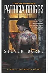 Silver Borne (Mercy Thompson Book 5) Kindle Edition