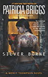 Silver Borne (Mercy Thompson)