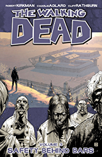 Amazon the walking dead vol 1 days gone bye ebook robert the walking dead vol 3 safety behind bars fandeluxe Image collections