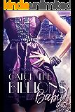 Catch the Billions, Baby!: (Kein Milliardärroman)