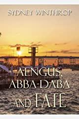 Aengus, Abba-daba, and Fate Kindle Edition