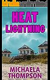 Heat Lightning: A Florida Panhandle Mystery