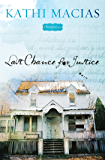 Last Chance for Justice (Bloomfield series Book 3)