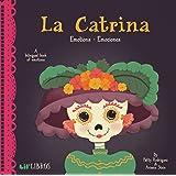La Catrina: Emotions/Emociones (English and Spanish Edition)