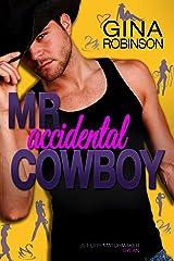 Mr. Accidental Cowboy: Dylan (Jet City Matchmaker Book 2) Kindle Edition