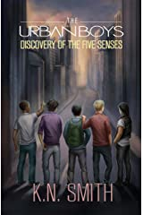 The Urban Boys: Discovery of the Five Senses Kindle Edition