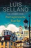Portugiesische Rache: Roman - Ein Lissabon-Krimi (Lissabon-Krimis, Band 2)