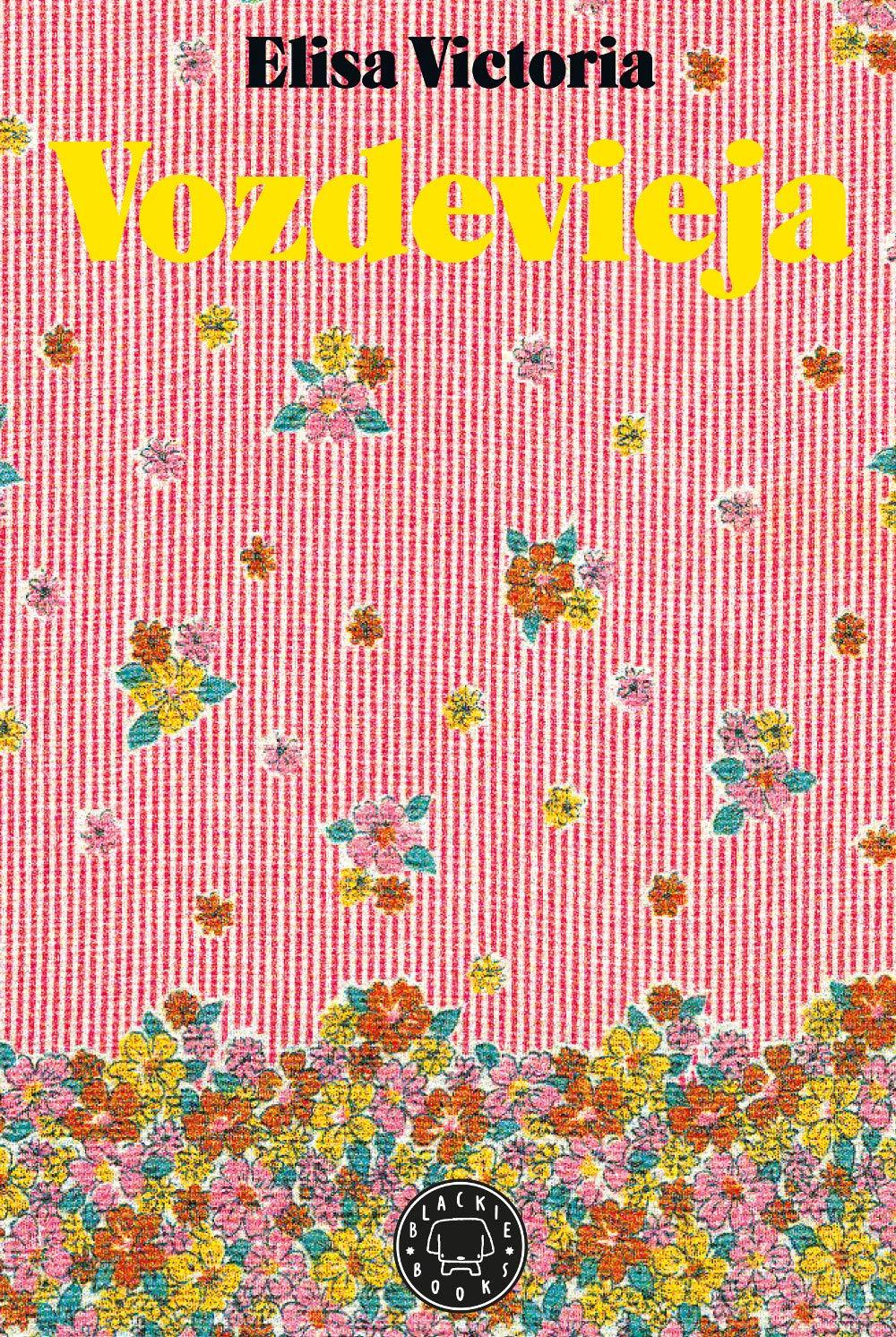 Vozdevieja, la primera novela de Elisa Victoria