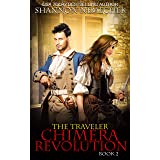 The Traveler:Chimera Revolution (The Book of Eleanor 2)