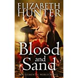 Blood and Sand: An Elemental Vampire Romance (Elemental World Book 2)