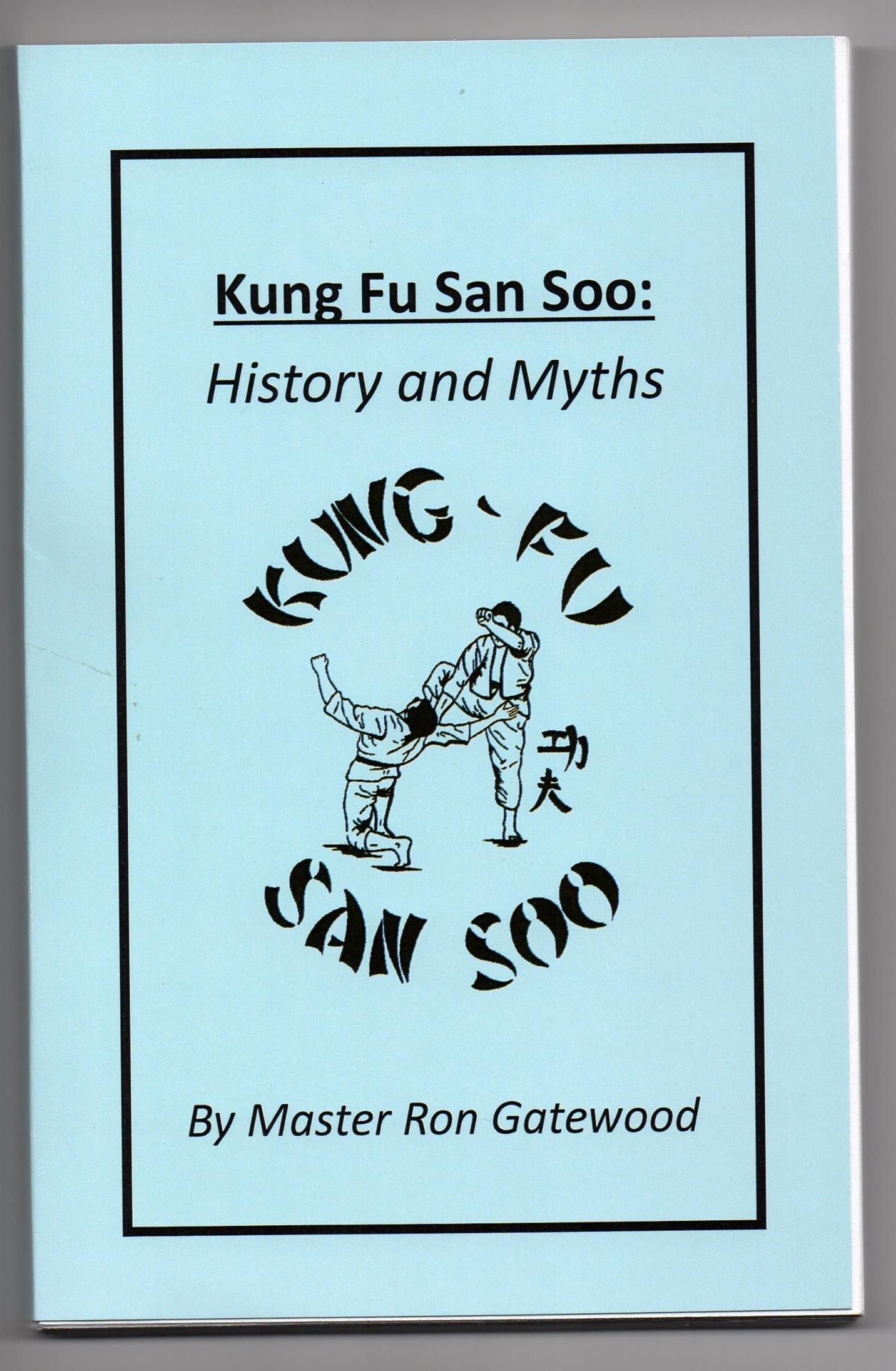 Kung Fu San Soo: History and Myths Kung Fu San Soo Collection ...