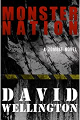 Monster Nation: A Zombie Novel (The Monster Island Book 2) Kindle Edition