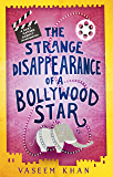 The Strange Disappearance of a Bollywood Star: Baby Ganesh Agency Book 3 (English Edition)