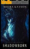 Shadowborn: An Epic Fantasy Novel (Light & Shadow series Book 1)