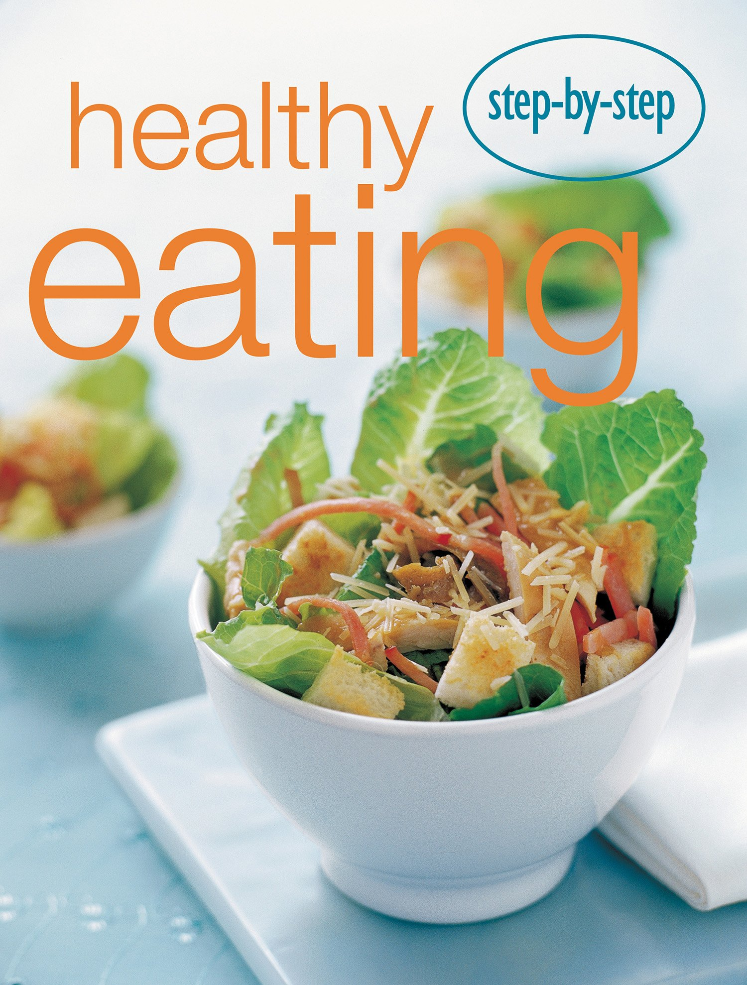 Read Online Step by Step Healhty Eating ebook