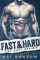 Fast & Hard: A Formula 1 Racing Romance (The Fast Series) Kindle Edition