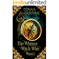 The Whimsy Witch Who Wasn't (Tales of Xest Book 1) book cover