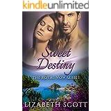 Sweet Destiny (A Royal Vow Novel Book 5)