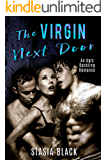 The Virgin Next Door: an Ugly Duckling Menage Romance (Stud Ranch Standalone)