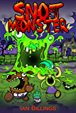 SNOT MONSTER (English Edition)