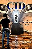 Cid (Cid Garrett P.I. Book 1)