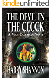 The Devil in the Clock (The Mick Callahan Novels Book 5)