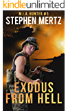 Exodus From Hell (M.I.A. Hunter Book 5)