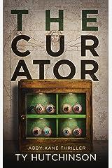The Curator: SG Trilogy Book 2 (Abby Kane FBI Thriller 8) Kindle Edition