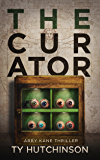 The Curator: SG Trilogy Book 2 (Abby Kane FBI Thriller 8)