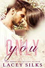 Only You (A Second Chance Romance) Kindle Edition