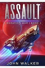 Assault: Liberation War Book 2 Kindle Edition