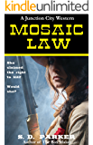 Mosaic Law: A Junction City Western