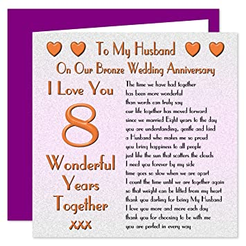 8th Wedding Anniversary.My Husband 8th Wedding Anniversary Card On Our Bronze Anniversary 8 Years Sentimental Verse I Love You