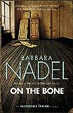 On the Bone (Inspector Ikmen Mystery 18): A gripping Istanbul-based crime thriller (Inspector Ikmen Series)