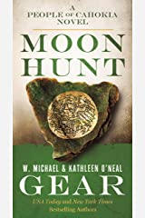 Moon Hunt: A People of Cahokia Novel (North America's Forgotten Past) Mass Market Paperback