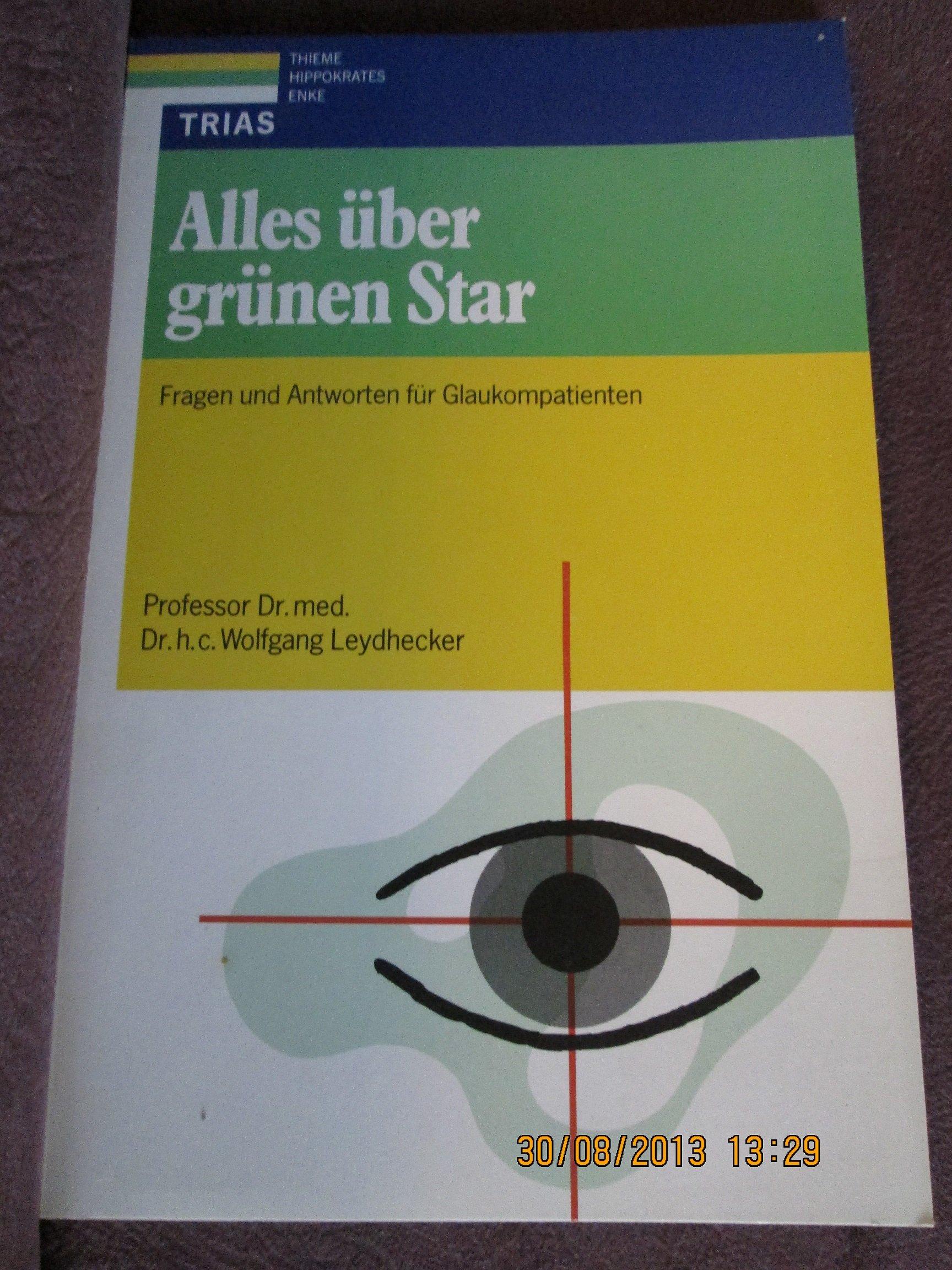Alles über grünen Star. Fragen und Antworten für Glaukompatienten