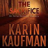 The Sacrifice: Anna Denning Mystery Book 3