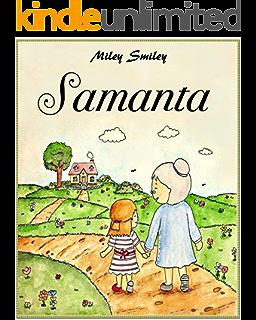 Libros para ninos: Samanta (cuentos para dormir a los niños de 3 a 7