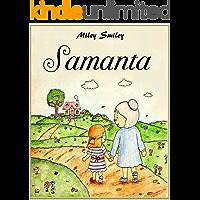Libros para ninos: Samanta (cuentos para dormir a los niños de 3 a 7 años de edad). Spanish books for children