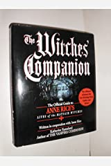 The Witches' Companion: The Official Guide to Anne Rice's Lives of the Mayfair Witches Hardcover
