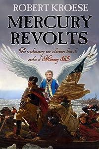 Mercury Revolts: (Mercury Series Book 4)