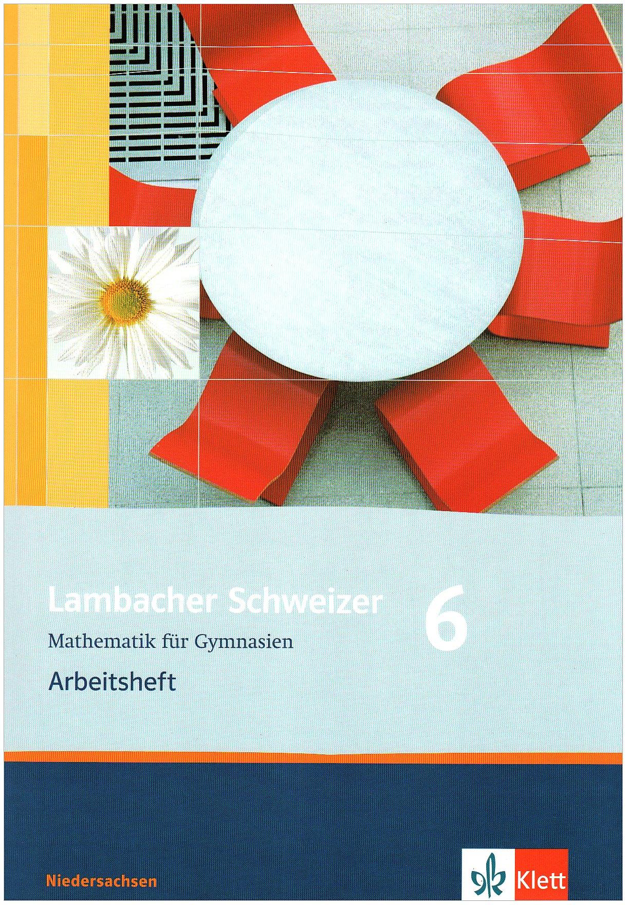 Lambacher-Schweizer - Mathematik für Gymnasien. 6